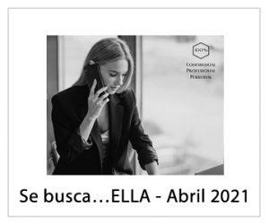 Se busca…ELLA - Abril 2021